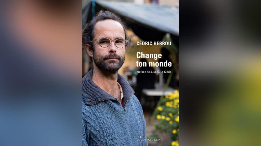© Les liens qui libèrent |«Change ton monde», de Cédric Herrou.