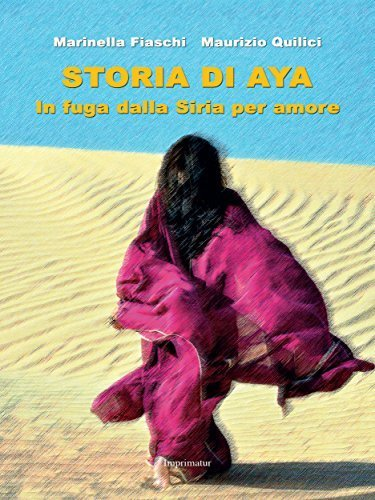 "Image from the cover of the book ""Aya's story: Fleeing from Syria for Love "" Copyright: ansa"