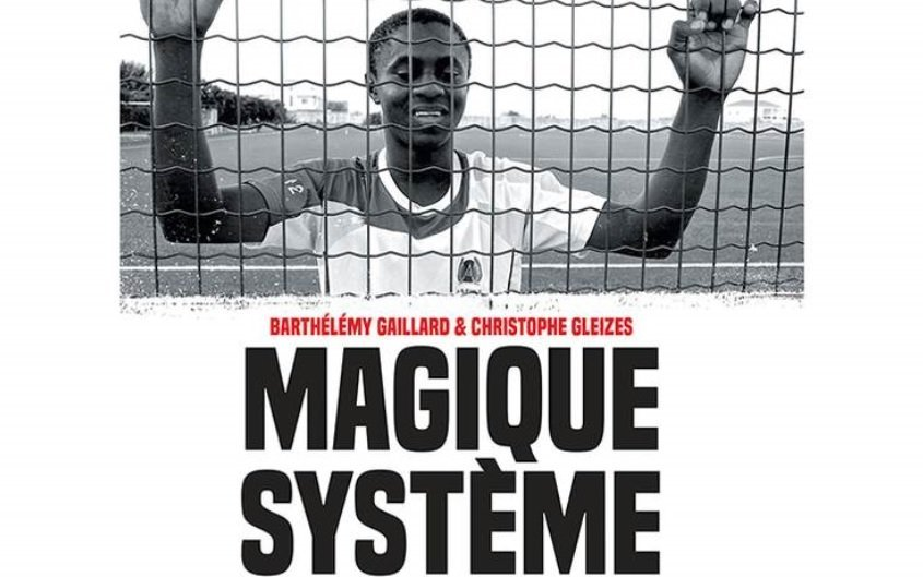 The cover of the book Magique systme lesclavage moderne des footballeurs africains d Marabout  Credit With kind permission of the publishing house ditions Marabout