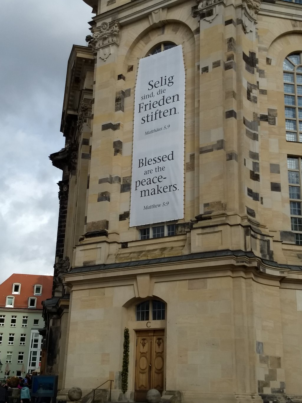 Dresdens Frauenkirche with the Blessed are the Peacemakers sign  Photo Emma Wallis