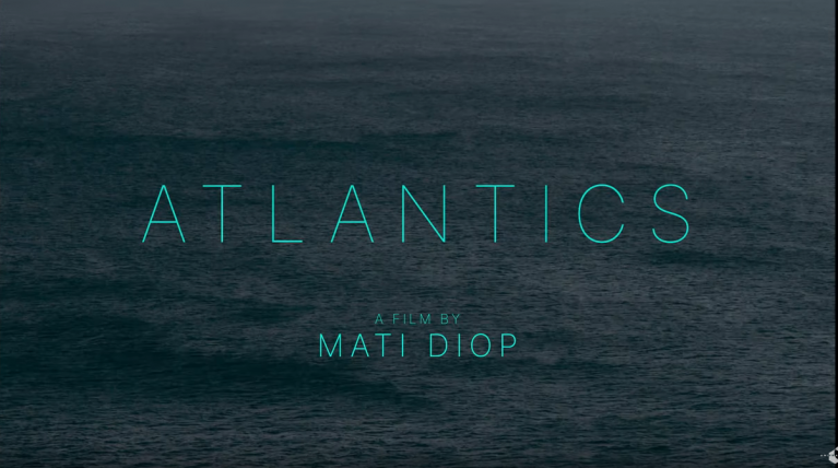 A screenshot from the title sequence of Mati Diop's new film Atlantics: A Ghost Love Story | Credit: Screenshot Atlantics - distributed by Les Films du Bal